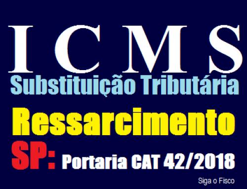 SUBSTITUIÇÃO TRIBUTÁRIA -RESSARCIMENTO CAT nº 42/2018