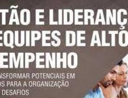 FORMAÇÃO E LIDERANÇA DE EQUIPES DE ALTO DESEMPENHO